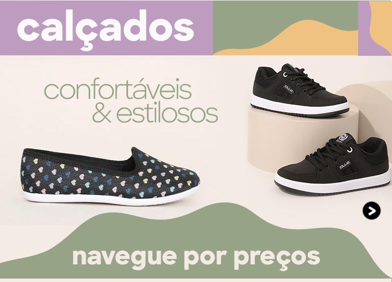 calçados confortáveis e estilosos