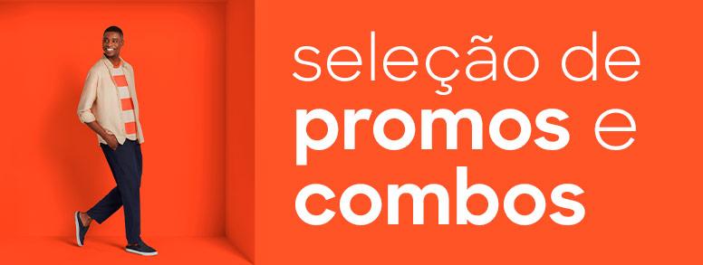 seleção de promos e combos para quem deseja está sempre confortável, sem abrir mão do estilo.